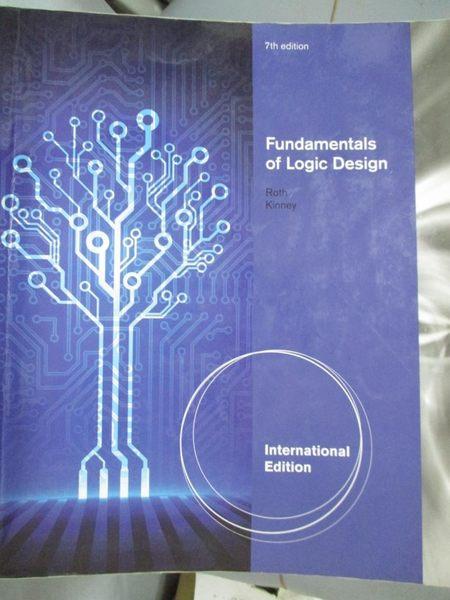 【書寶二手書T1/大學理工醫_YAS】Fundamentals of Logic Design, International7/e_Roth/Kinney
