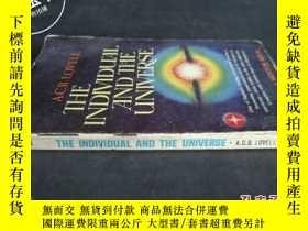 二手書博民逛書店THE罕見INDIVIDUAL AND THE UNIVERSE