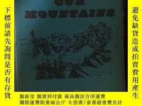 二手書博民逛書店OUR罕見MOUNTAINS.BOOK TWO. ---[ID: