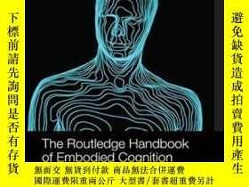二手書博民逛書店【罕見】The Routledge Handbook Of Embodied CognitionY27248