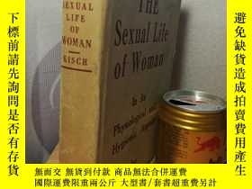 二手書博民逛書店THE罕見SEXUAL LIFE OF WOMAN IN ITS