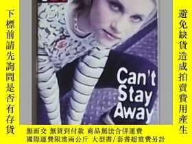 二手書博民逛書店英語原版罕見《 Can t Stay Away 》 Franci