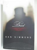 【書寶二手書T4/原文小說_KE1】Drood_Dan Simmons