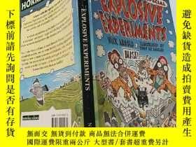 二手書博民逛書店explosive罕見experiments:爆炸實驗:Y200392