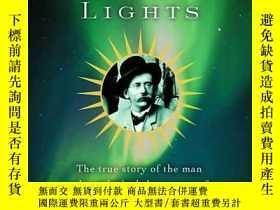 二手書博民逛書店The罕見Northern Lights : The True Story of the Man Who Unlo