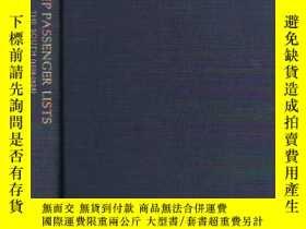 二手書博民逛書店Ship罕見Passenger Lists: The South (1538-1825)-船上乘客名單:南方(15