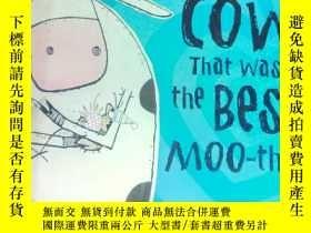 二手書博民逛書店The罕見Cow That Was the Best Moo-T
