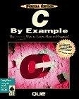 二手書博民逛書店 《C by Example》 R2Y ISBN:1565294386│GregM.Perry