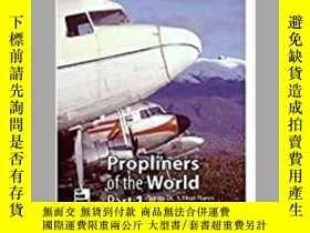 二手書博民逛書店Propliners罕見of the World part 1 (damaged)-世界螺旋槳第一部分(損壞)