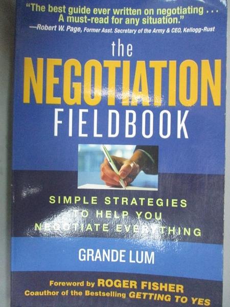 【書寶二手書T4/傳記_ZDB】The Negotiation Fieldbook: Simple Strategies