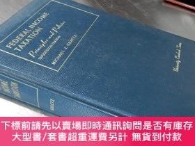 二手書博民逛書店Federal罕見Income Taxation : Principles and Policies(Succes