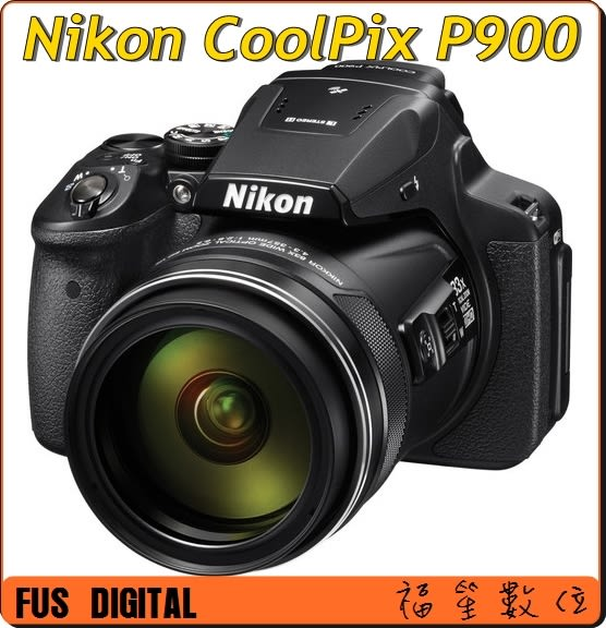 【福笙】NIKON P900 (國祥公司貨) 送大吹球+拭鏡筆+魔布+保貼