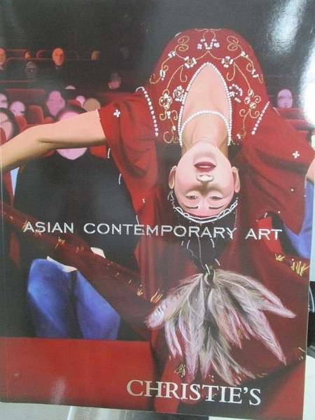 【書寶二手書T3/收藏_ZHQ】Christie s_Asian Contemporary Art Part II_2008/5/25