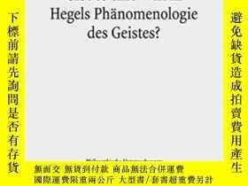 二手書博民逛書店Gibt罕見Es Eine Welt In Hegels Pha