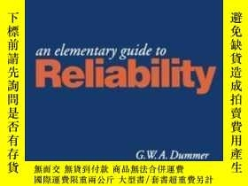 二手書博民逛書店An罕見Elementary Guide To Reliability Fifth Edition-可靠性基本指南