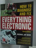 【書寶二手書T9/大學資訊_XGT】How to Diagnose and Fix Everything Electro