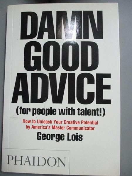【書寶二手書T6/財經企管_OQW】Damn Good Advice (for People With Talent!)