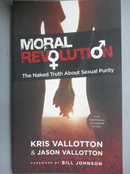 【書寶二手書T4/宗教_KDB】Moral Revolution: The Naked Truth About Sexu
