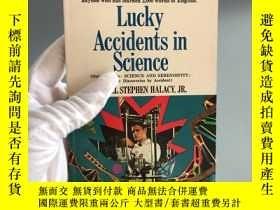 二手書博民逛書店Lucky罕見Accidents in ScienceY467724 DANIEL STEPHEN HALAC