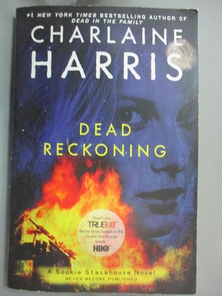 【書寶二手書T6/原文小說_JML】Dead Reckoning_Charlaine Harris