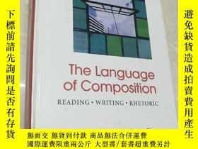 二手書博民逛書店The罕見Language Of Composition: Reading - Writing - Rhetori