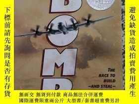二手書博民逛書店Bomb:罕見The Race to Build--and Steal--the Worlds Most Dang