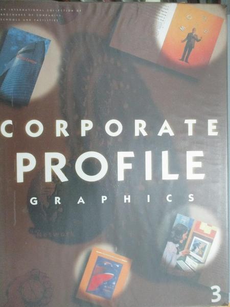 【書寶二手書T9/設計_EYQ】CORPORATE PROFILE GRAPHICS(3)