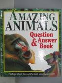 【書寶二手書T1/動植物_ZHF】Amazing Animals