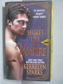 【書寶二手書T5/原文小說_IRN】Secret Life of a Vampire_KERRELYN SPARKS,