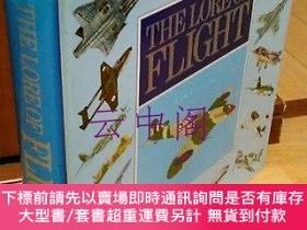 二手書博民逛書店The罕見Lore of flightY449231 [members of the main edition