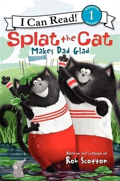 An I Can Read Book Level 1: Splat the Cat Makes Dad Glad