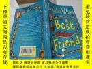 二手書博民逛書店best罕見friends最好的朋友.Y212829 不祥 不祥