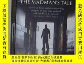 二手書博民逛書店英文原版罕見The Madman s Tale by John