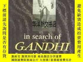 二手書博民逛書店【罕見】In Search Of Gandhi: Essays And ReflectionsY226683