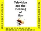 二手書博民逛書店Television罕見And The Meaning Of live Y255562 Scannell,