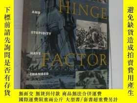 二手書博民逛書店THE罕見HINGE FACTOR:how chance and