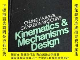 二手書博民逛書店kinematicsand罕見mechanisms design