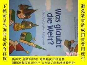 二手書博民逛書店was罕見glaubt die weltY6699 die fu