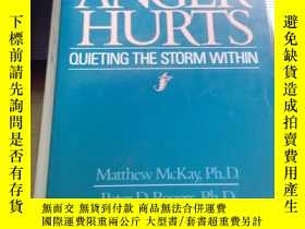 二手書博民逛書店When罕見Anger Hurts Quieting the Storm Within 怒火傷身:如何平息內心的憤