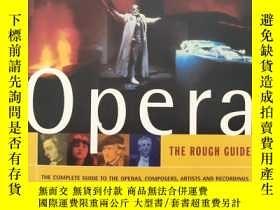 二手書博民逛書店Opera罕見THE ROUGH GUIDE(英文原版)Y735
