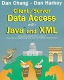 二手書博民逛書店 《Client/Server Data Access with Java and XML》 R2Y ISBN:0471245771│Wiley