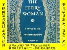 二手書博民逛書店The罕見Ferry WomanY266176 Gerald G
