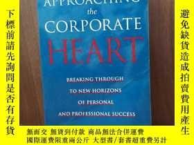 二手書博民逛書店Approaching罕見the Corporate Heart