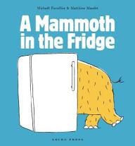 【麥克書店】A MAMMOTH IN THE FRIDGE /英文繪本