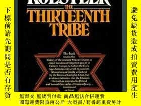 二手書博民逛書店The罕見Thirteenth TribeY255562 Arthur Koestler Random Hou
