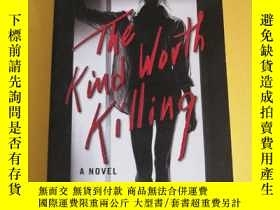 二手書博民逛書店THE罕見KIND WORTH KILLING PETER SWANSONY227550