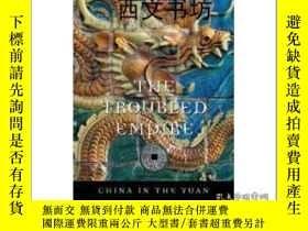 二手書博民逛書店【罕見】2013年平裝版The Troubled Empire: