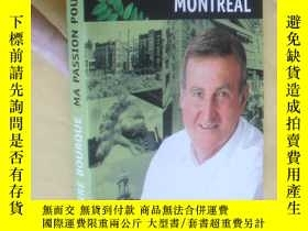 二手書博民逛書店法文原版罕見Ma passion pour Montreal.Pierre BourqueY7215 Pier