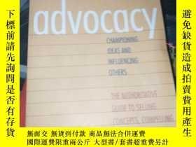 二手書博民逛書店Advocacy:罕見Championing Ideas And