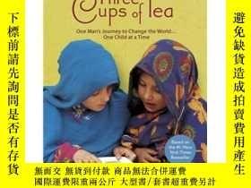 二手書博民逛書店Three罕見Cups of Tea (Young Readers Edition)三杯茶(青少年版) 英文原版奇